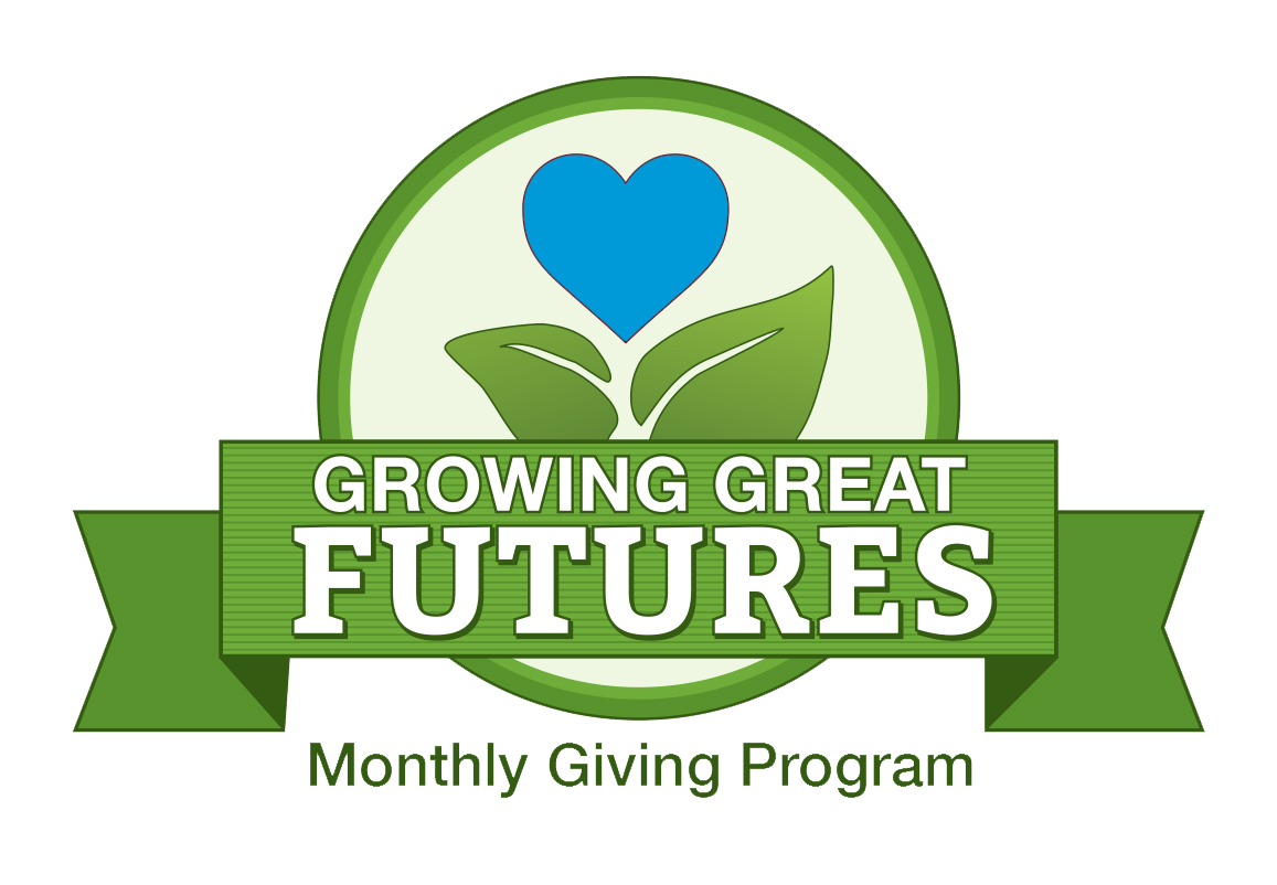 Growing Great Futures Monthly Giving Program